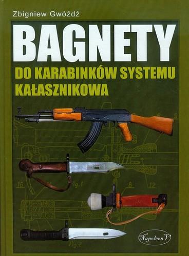 Bagnety do karabinków systemu Kałasznikowa