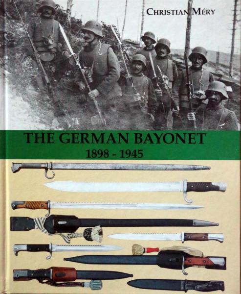 Christian Mery. The German bayonet 1898 1945