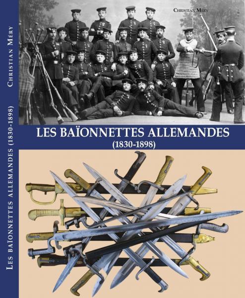 Christian Mery. Les baionnettes alemagndes (1830 1898)