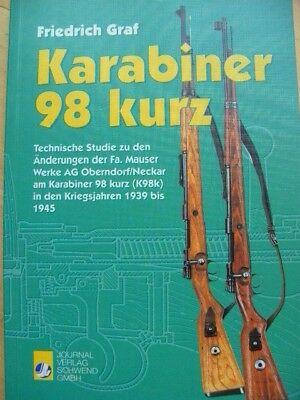 Friedrich Graf. Karabiner 98 kurz