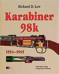 Richard D Law+Karabiner 98K