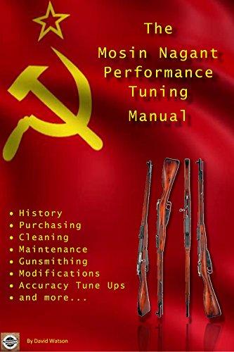 The Mosin Nagant Performance Tuning Handbook