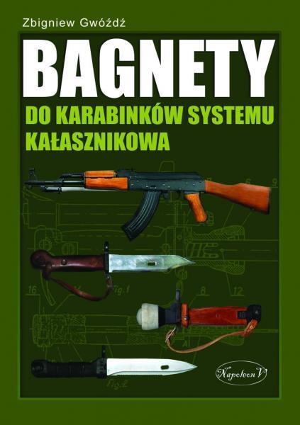 Bagnety do karabinkow systemu Kalasznikowa