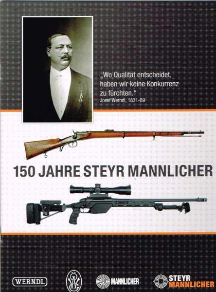 THE HISTORY OF STEYR MANNLICHER