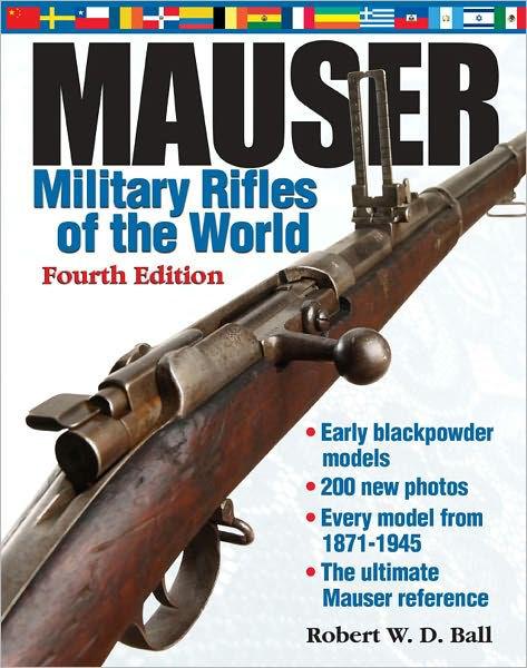 Robert W.D. Ball. Mauser Military Rifles of the World (2)