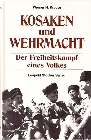 В.Х. Казаки и Вермахт. Освободительная борьба одного народа