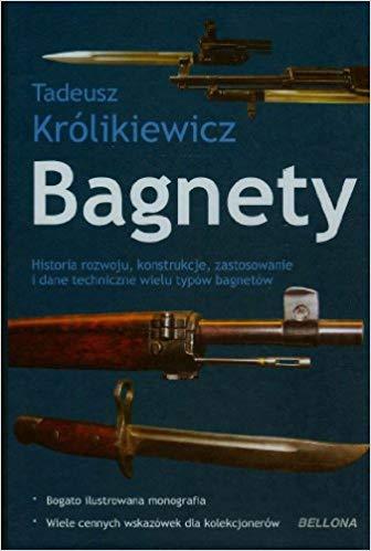 Królikiewicz T. Bagnety