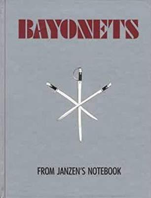 книги Janzen L. J. BAYONETS from Janzen's Notebook