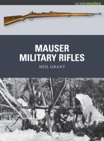 Neil Grant. Mauser military rifles