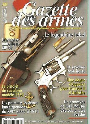 Gazette Des Armes N°327 Lebel Revol Type