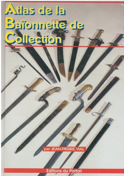 Atlas de la Baionnette de Collection