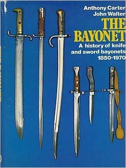 книги The Bayonet. A History of Knife and Sword Bayonets, 1850 1970